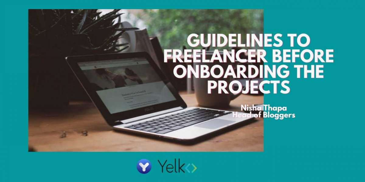 GUIDELINES TO FREELANCER BEFORE ONBOARDING THE PROJECTS