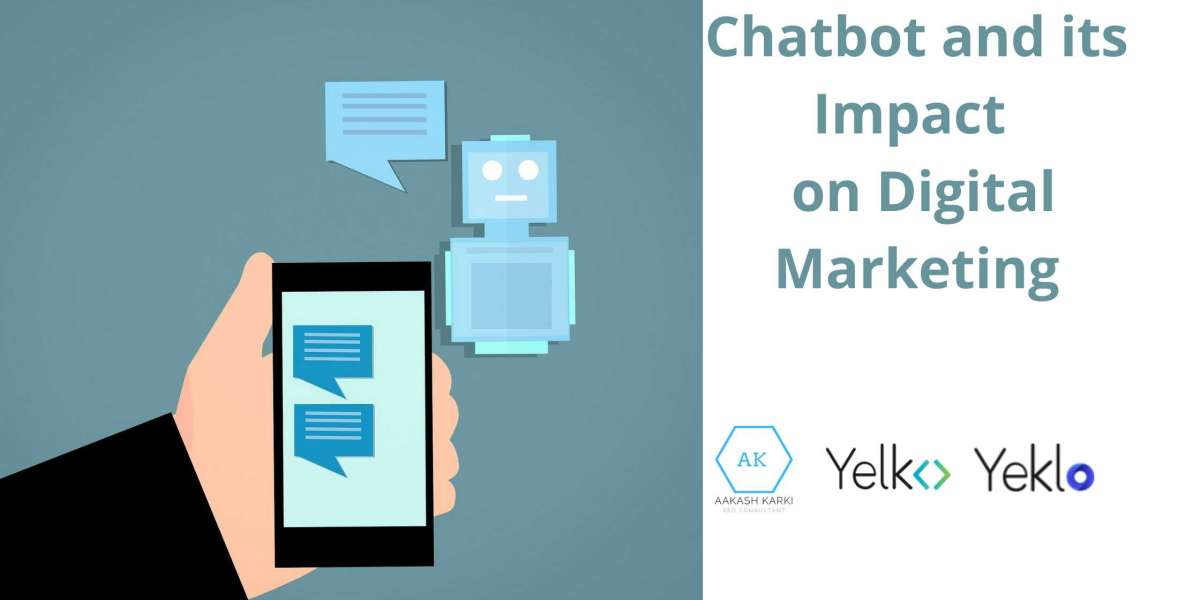 Chatbot and its Impact on Digital Marketing