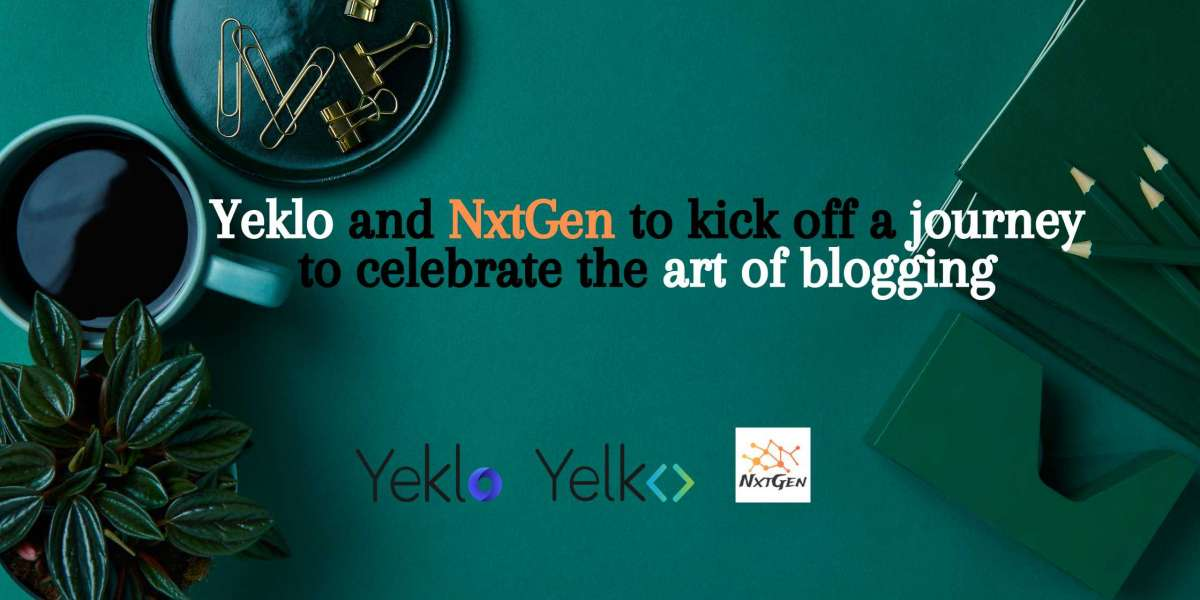 Yeklo and NxtGen to kick off a journey to celebrate the art of blogging